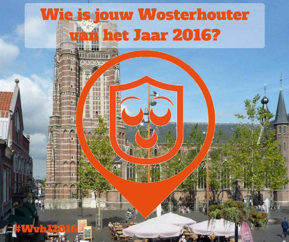 Wie moet de Wosterhouter van het Jaar 2016 worden? Geef het door!