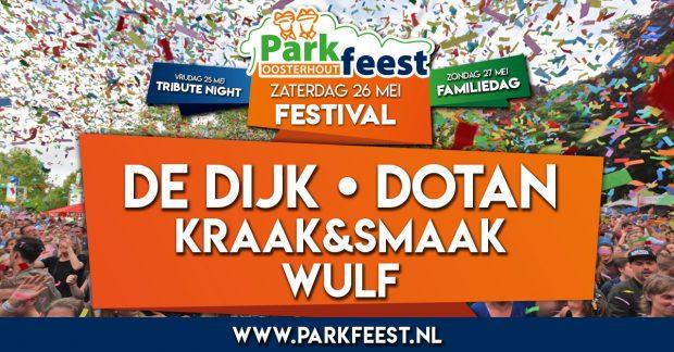 [NIEUWS] Parkfeest 2018 met De Dijk en Dotan op zaterdag!